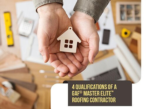 4 Qualifications of a GAF® Master Elite™ Roofing Contractor