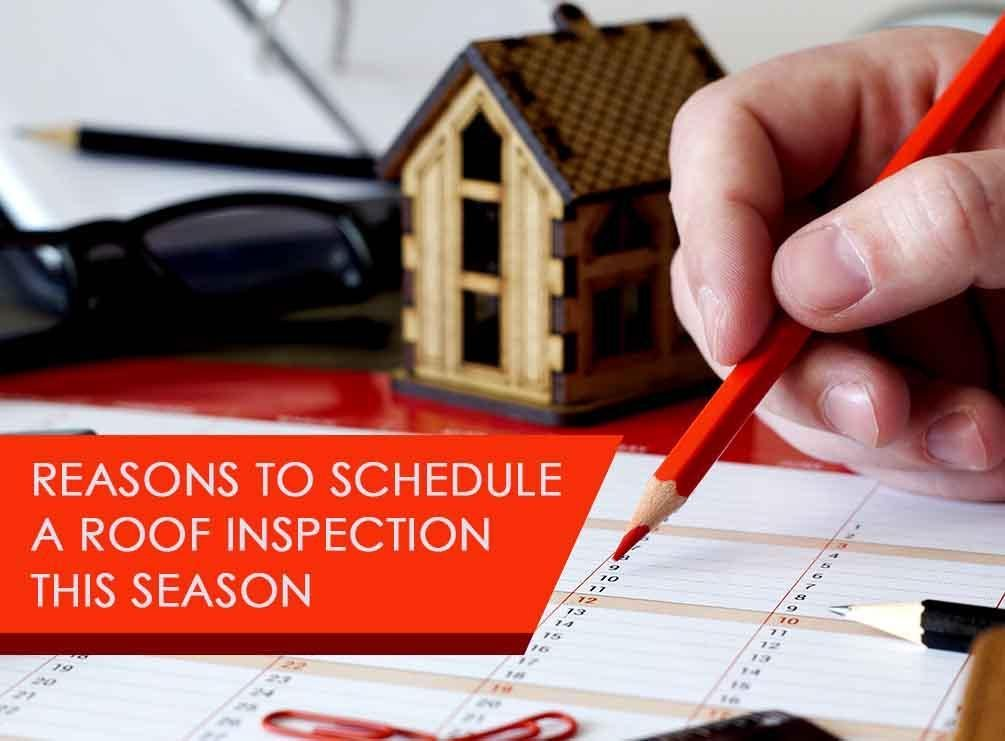 Reasons to Schedule a Roof Inspection This Season