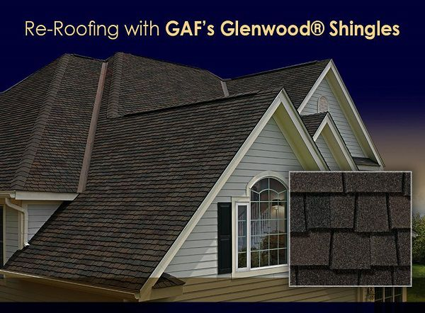 Re-Roofing with GAF's Glenwood® Shingles