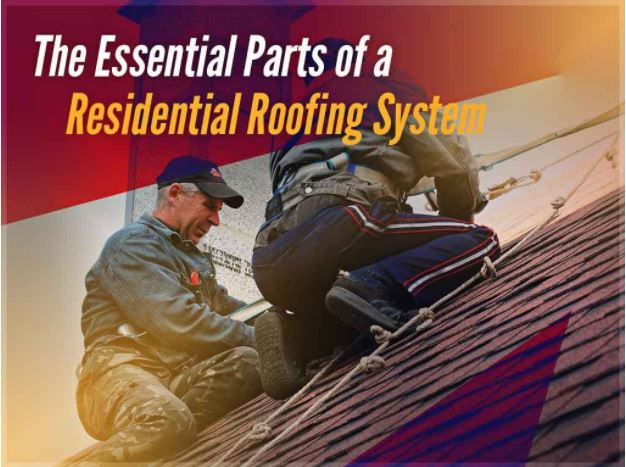 The Essential Parts of a Residential Roofing System